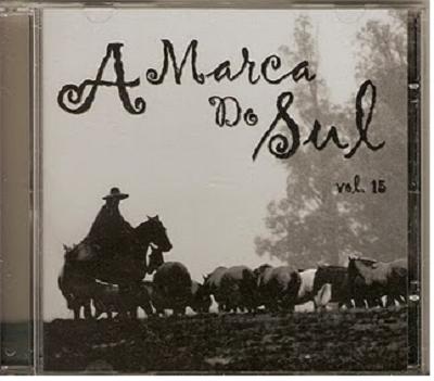 A Marca Do Sul Vol. 15 - CD