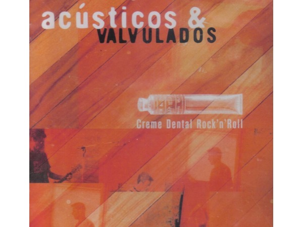 Acústicos & Valvulados - Creme Dental Rock'n'Roll - CD