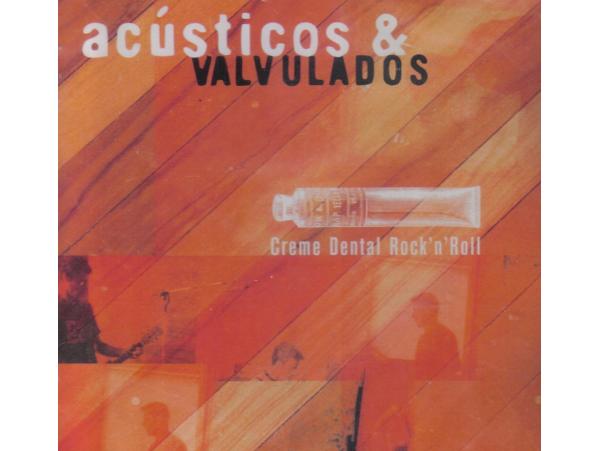 Acústicos & Valvulados - Creme Dental Rock'n'Roll - CD