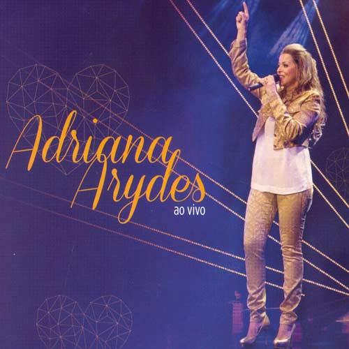 Adriana Arydes - Ao Vivo - CD