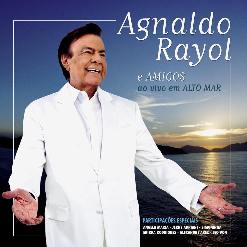 Agnaldo Rayol & Amigos - Ao Vivo Em Alto Mar - CD