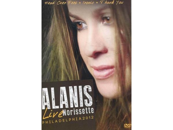 Alanis Morissette - Live Philadelphia 2012 - DVD