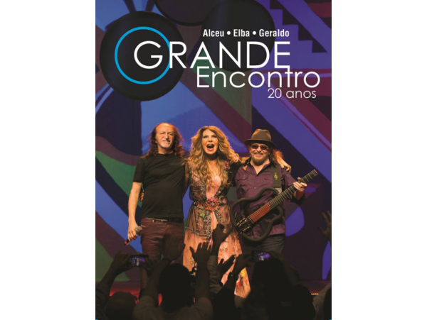 Alceu, Elba & Geraldo - O Grande Encontro - 20 anos - CD