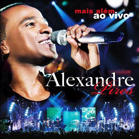 Alexandre Pires - Mais Alem Ao Vivo - 2010 - CD