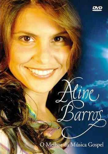 Aline Barros - O Melhor Da Música Gospel - DVD