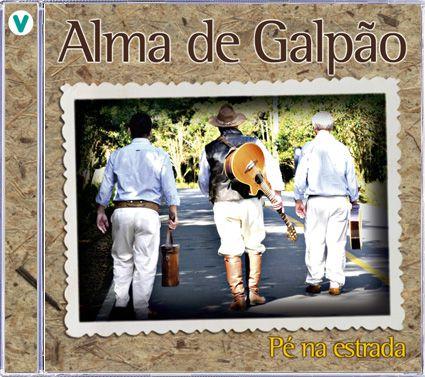 Alma de Galpão - Pé na Estrada - CD