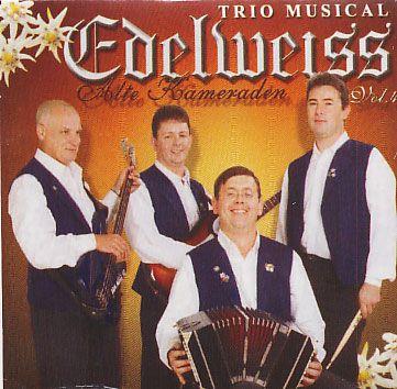 Trio musical Edelweiss - Alte Kaneraden - Vol.4 - CD