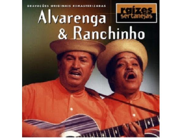 Alvarenga & Ranchinho - Raízes Sertanejas - CD
