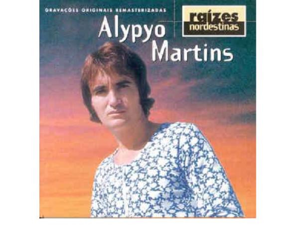 Alypyo Martins - Raízes Nordestinas - CD