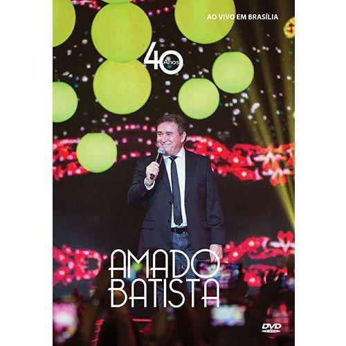 Amado Batista - 40 Anos - DVD