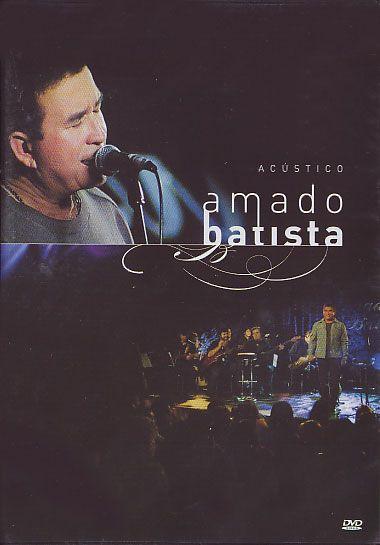 Amado Batista - Acústico - DVD