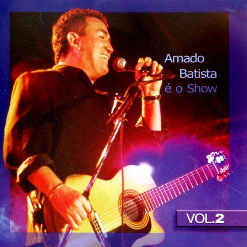 Amado Batista - É o Show - CD