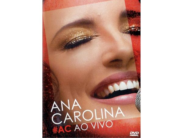 Ana Carolina - #AC - Ao Vivo - DVD