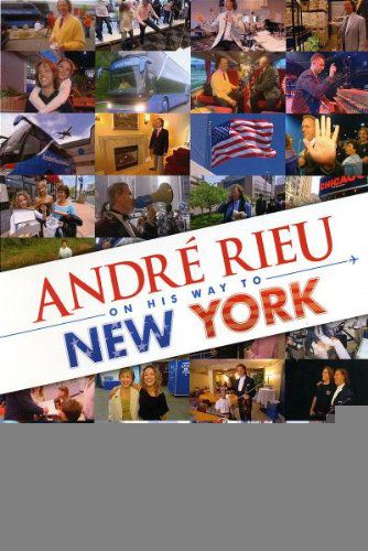 André Rieu On His Way To New York - DVD
