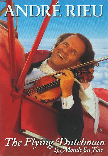 André Rieu - The Flying Dutchman - Le Monde en Fete - DVD