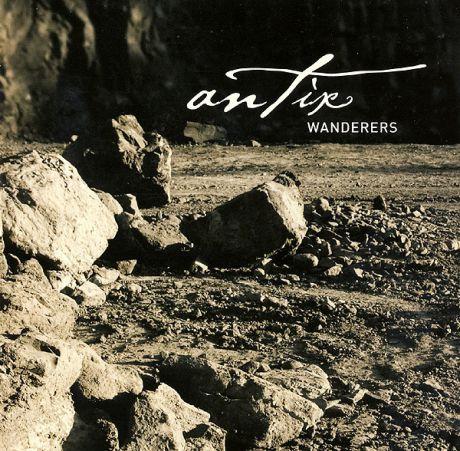 Antix - Wanderers - CD