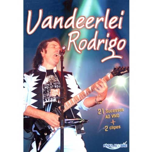 Vandeerlei Rodrigo  - Ao Vivo - DVD