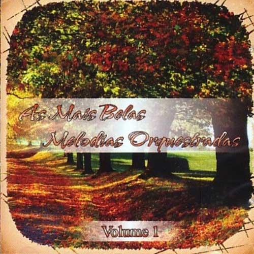 As Mais Belas Melodias Orquestradas - Volume 01 - CD