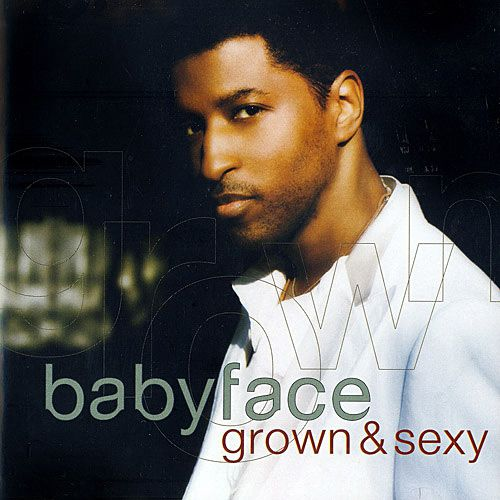 Babyface - Grown & Sexy - CD
