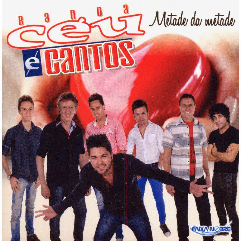 Banda Céu E Canto - Metade Da Metade (CD - Envelope)