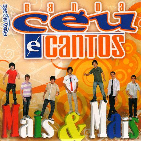 Banda Céu e Cantos - Mais E Mais (CD - Envelope)