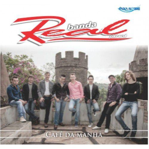 Banda Real do Paraná - Café da Manhã (CD - Envelope)
