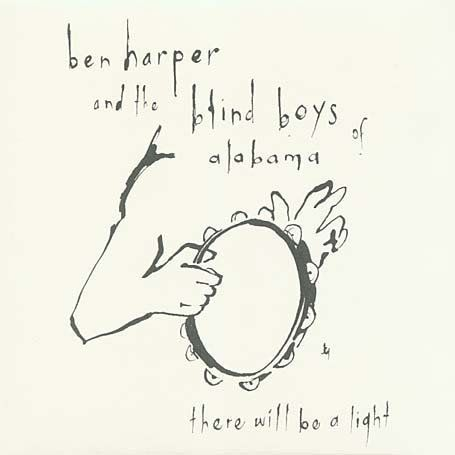 Ben Harper & Blind Boys - There Will Be A Light