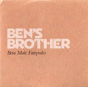 Ben's Brother - Beta Male Fairytales - CD