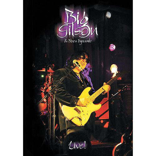 Big Gilson and Blue Dynamite - Live