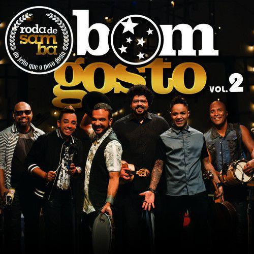Bom Gosto - Roda de Samba Vol. 2 - CD