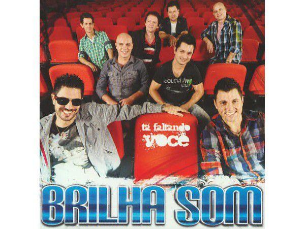 Brilha Som - Tá Faltando Você - CD