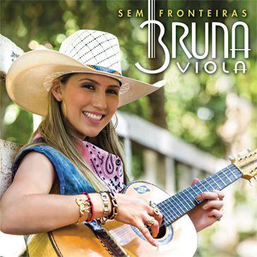Bruna Viola - Sem Fronteiras - CD