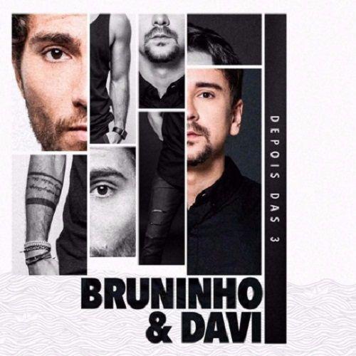 Bruninho & Davi - Depois Das 3 - CD