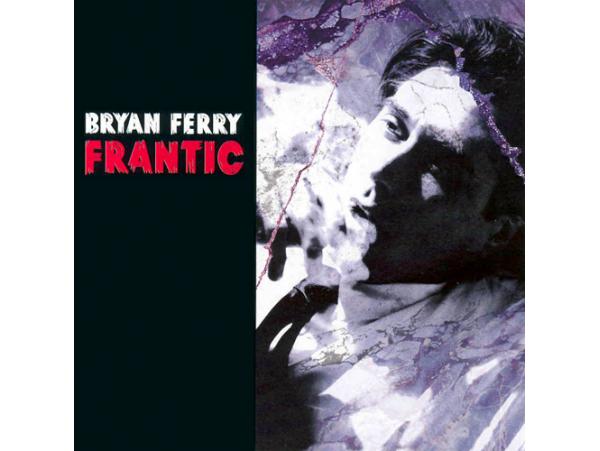 Bryan Ferry - Frantic - CD