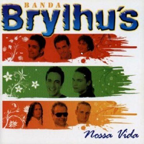 Brylhu's - Nossa Vida - CD