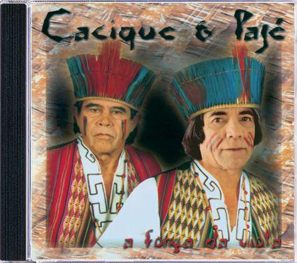 Cacique & Pajé - A Força da Viola - CD