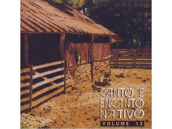 Canto E Encanto Nativo Volume 13 - CD