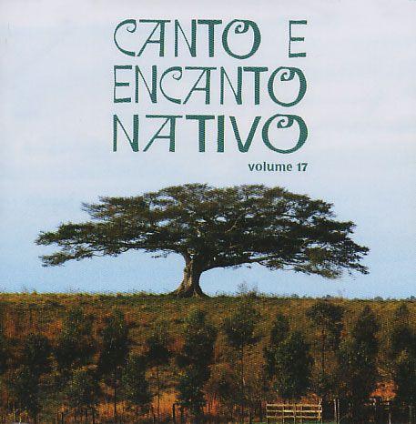 Canto e Encanto Nativo Volume 17