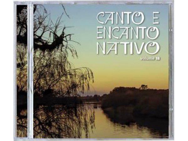 Canto E Encanto Nativo - Volume 18 - CD