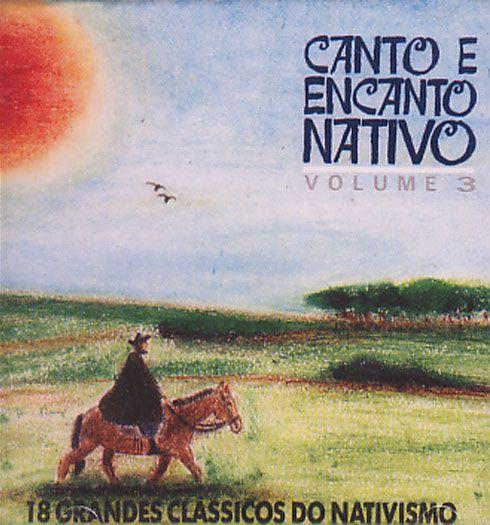 Canto & Encanto Nativo - Volume 3
