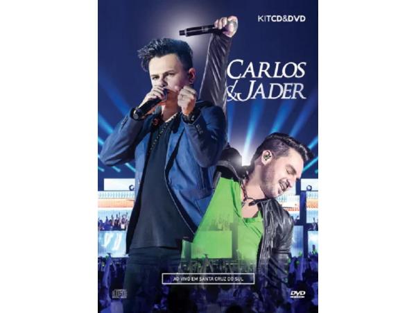 Carlos & Jader - Ao Vivo Em Santa Cruz do Sul -...