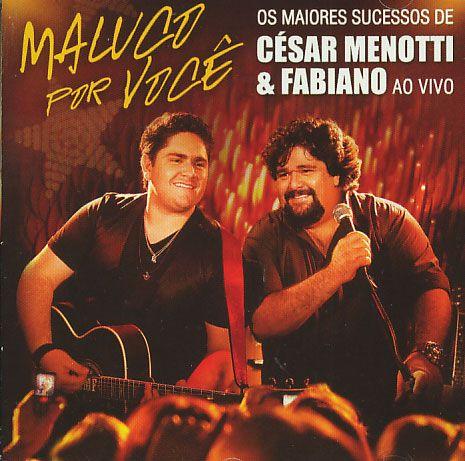 César Menotti & Fabiano - Os Maiores Sucessos - CD