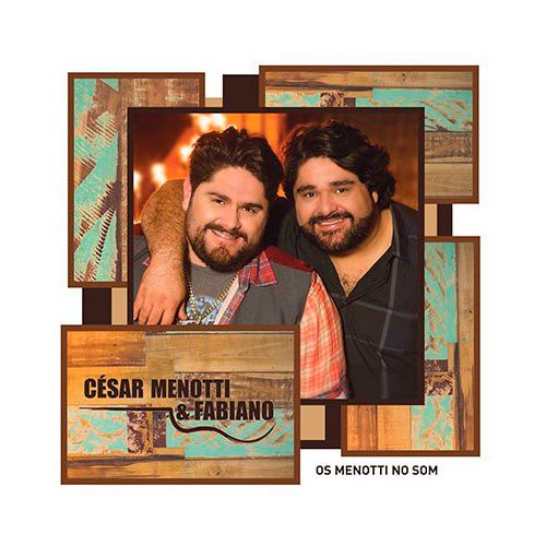 César Menotti & Fabiano - Os Menotti No Som - CD