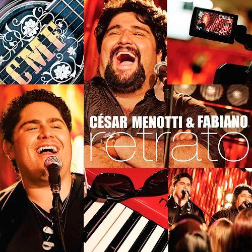 César Menotti & Fabiano - Retrato - Ao Vivo - CD