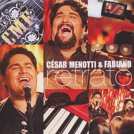 César Menotti & Fabiano - Retrato  - CD