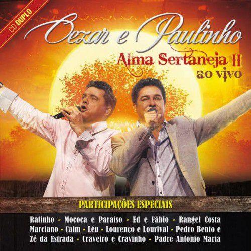 Cezar E Paulinho - Alma Sertaneja II - Ao Vivo (Duplo)...