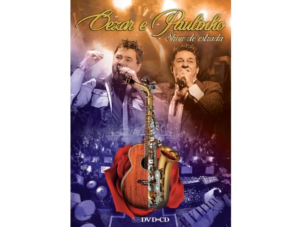 Cezar & Paulinho - Show De Estrada - DVD + CD