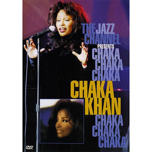 Chaka Khan - The Jazz Channel Presents