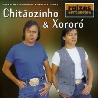 Chitãozinho &  Xororó - Raízes Sertanejas Vol.1 - CD