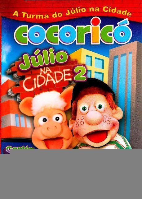 Cocorico - Júlio Na Cidade 2
